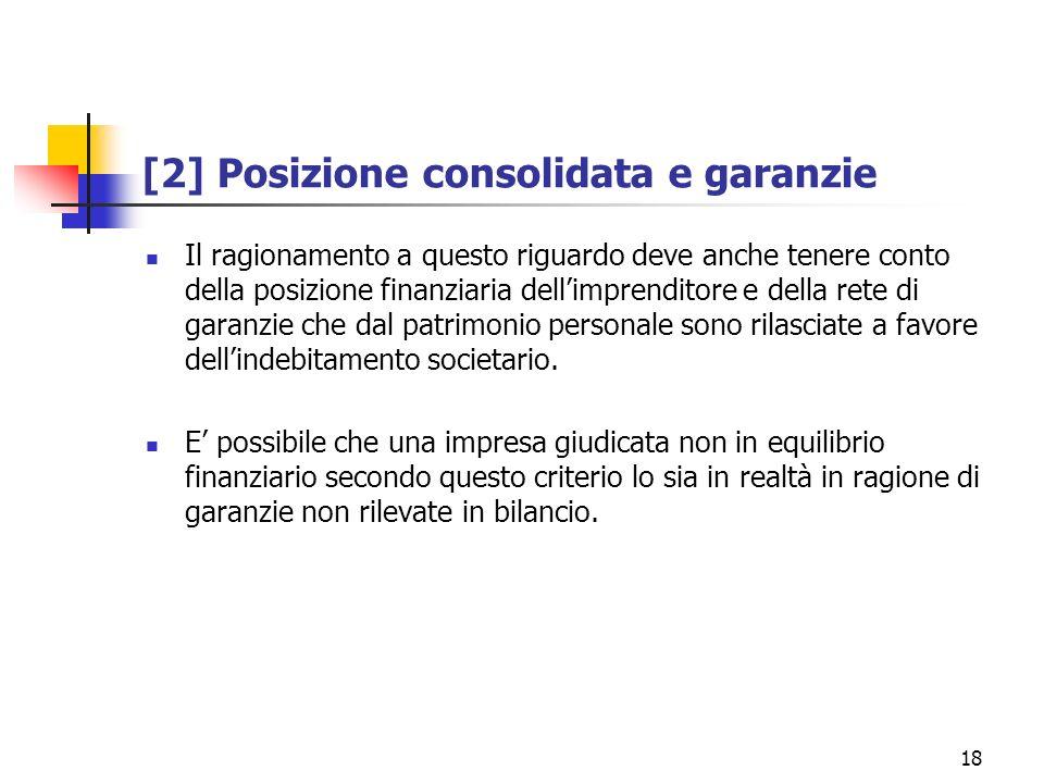 [2] Posizione consolidata e garanzie